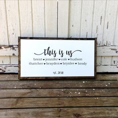 """Personalize this stylish farmhouse sign, featuring the phrase """"this is us"""", family member names and year established. You also may choose to forgo . Country Wood Signs, Wooden Signs, Family Signs, Family Quotes, Blended Family Pictures, Signs For Mom, Family Wall Decor, Established Sign, Framed Quotes"""
