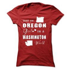 OREGON GIRL IN WASHINGTONAre you proud of your homeland and loved it endlessly? Get one today and represent by wearing it proudly! See more at Designer: iziOREGON,WASHINGTON