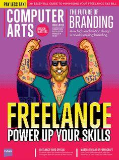 Computer Arts Magazine, #January 2016. #Freelance: power up your skills!