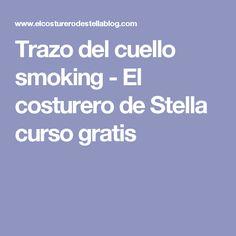 Trazo del cuello smoking - El costurero de Stella curso gratis