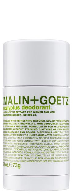 Malin + Goetz Eucalyptus Deodorant, $20 Natural and effective deodorant formulated with refreshing eucalyptus extract and odor-neutralizing citronellyl, for all skin types. Both alcohol and aluminum-free.