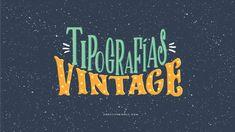 Tipografías Vintage y efecto circo | Creative Mindly | Bloglovin'