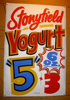 Yogurt by Dad's Paper Signs