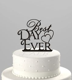 Wedding Cake Topper Best Day Ever Acrylic Cake comes in silver glitter by TrueloveAffair -- Etsy has a bunch of these. Wedding Party Favors, Wedding Pins, Dream Wedding, Wedding Decorations, Wedding Ideas, Wedding 2017, Cake Table, Dessert Table, Wedding Cake Toppers