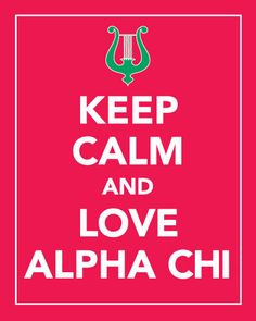 Keep Calm and Love Alpha Chi Omega