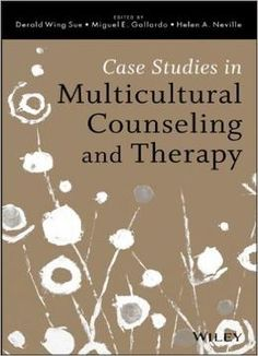 Case Studies In Multicultural Counseling And Therapy