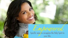 You have the empowering work of the Holy Spirit in your favor. Embrace it with gusto!