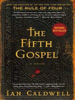 Click here to view eBook details for The Fifth Gospel by Ian Caldwell