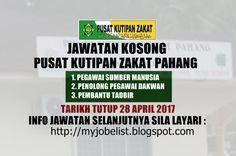 Jawatan Kosong di Pusat Kutipan Zakat Pahang - 28 April 2017  Jawatan kosong terkini di Pusat Kutipan Zakat Pahang April 2017. Permohonan adalah dipelawa daripada warganegara Malaysia yang berkelayakan untuk mengisi kekosongan jawatan kosong terkini di Pusat Kutipan Zakat Pahang sebagai :1. PEGAWAI SUMBER MANUSIA2. PENOLONG PEGAWAI DAKWAH3. PEMBANTU TADBIRTarikh tutup permohonan 28 April 2017 Lokasi : Pahang Sektor : Kerajaan  Borang yang telah lengkap diisi hendaklah disertakan dengan…