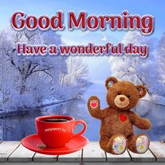 Good Morning, Have a wonderful day - Megaport Media Share Pictures, Animated Gifs, Good Morning Greetings, Good Night, Greeting Cards, Teddy Bear, Mugs, Halloween, Breakfast