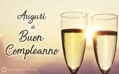 brindisi buon compleanno Wine Glass, Alcoholic Drinks, Happy Birthday, Tableware, Happy Brithday, Dinnerware, Urari La Multi Ani, Dishes, Alcoholic Beverages