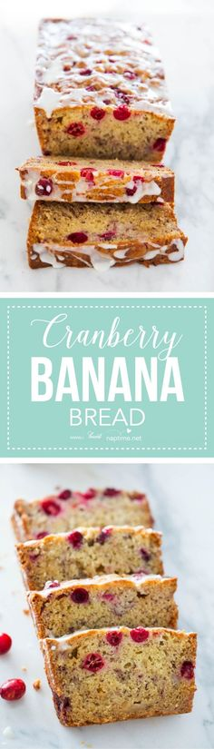 Cranberry banana bread recipe with a glaze on top...the best!!