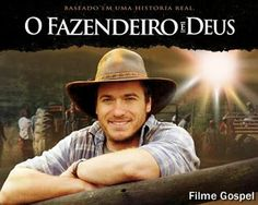 O Fazendeiro e Deus - FILME | CLAMOR DA UNIVERSAL