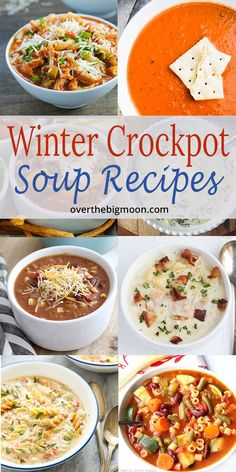 You'll find a huge collection of Crockpot Soup Recipes that are perfect for those cold months or really anytime of the year! I've collected chicken soup recipes, vegetable soups, beef soup recipes and more! I'm sure you'll find a handful of soup recipes that your family will love! From overthebigmoon.com! #souprecipes #crockpotsoup #easysoup