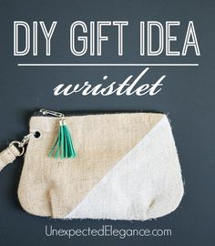 Need a quick and easy gift idea?  Try this DIY 10 Minute Wristlet.  It's a perfect gift for a girlfriend, sister, mother, daughter or teenager!