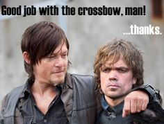 Daryl Dixon to Tyrion Lannister Good job with the crossbow man! #TheWalkingDead #GameOfThrones #TWD #ASOIAF