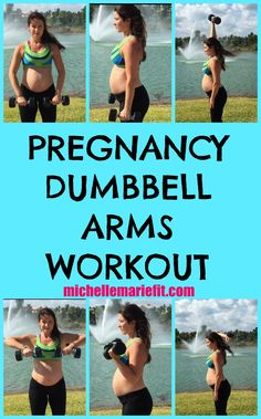 Home Pregnancy Arms Workout using just a pair of dumbbells.  http://michellemariefit.com/pregnancy-dumbbell-arms-workout/