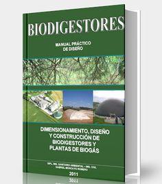 Biodigestores - Manual practico de diseño - PDF - Ebook  #biogas #manuales #LibreArchivo  http://www.librearchivo.tk/2016/07/biodigestores-manual-practico-de-diseno-pdf.html