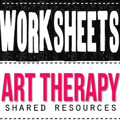 A collection of useful art therapy worksheets to use in your therapy practice.
