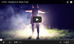 Comunicato Stampa: LOCA: il nuovo singolo targato DEEPZERO feat MARTY FRIDA