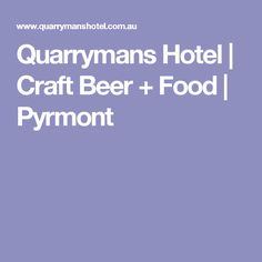 At Quarrymans we are Craft Beer enthusiasts. See our ever changing 30 tap line up. Come and check out our function areas & delicious modern Australian meals. Craft Beer, Sydney