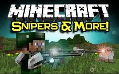 Download SniperCraft Mod for Minecraft . SniperCraft Mod 1.8, 1.7.10 adds mobs, blocks, items, structures, weapons, dimensions, bosses and more. This mod works with Singleplayer and Servers.
