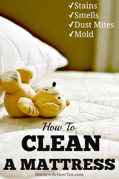 How To Clean A Mattress Get rid of urine, blood, pet and other stains along with mold and dust mites so your mattress looks and smells like new again