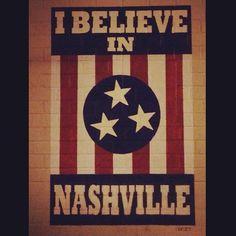 Believe in #Nashville @nashvilletn