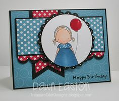 birthday card by dawn easton - i love how the black borders make the dp really stand out