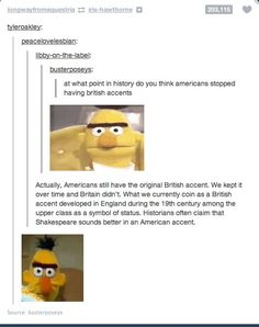 And when the whole concept of the British accent was called into question.   18 Times Britain Got Burned By Tumblr