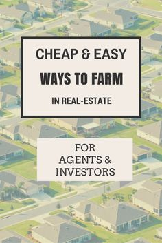 Farming in Real-Estate: Cheap, DIY Strategy