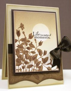 handmade card ... monochromatic browns ... sponging, stamping, die cutting ... like the design and sentiments ...