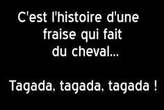 """MDR..:-). ... """" Je connaissais l'histoire, la fraise me l'a racontée puis je l'ai mangée bien sucrée ... ( Scrib ) .. #drole #humour #mdr // www.drolementvotre.com"""