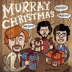 For Flight of the Conchords fans. Have a Murray Christmas!