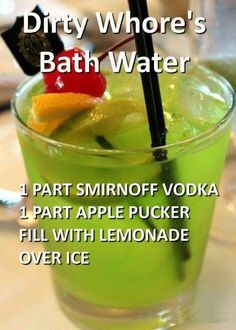 Dirty whore's bath water