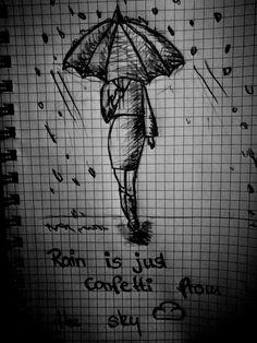 Rain is Just confetti from the Sky #art #quote #rain