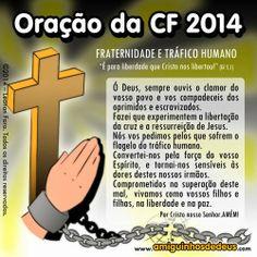 Blog de Santo Afonso: Oração da CF 2014 - Fraternidade e Tráfico Humano
