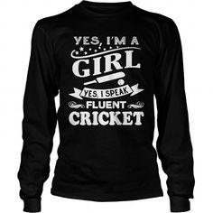 I Love Girl Speak Fluent Cricket TShirt T shirts