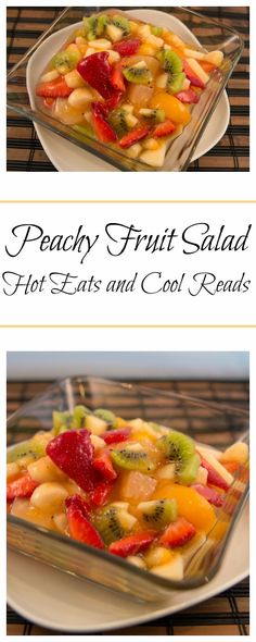 The perfect addition to any brunch or meal! Peachy Fruit Salad from Hot Eats and Cool Reads