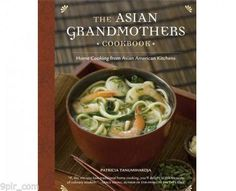 The Asian Grandmothers Cookbook: Home Cooking from Asian American Kitchens by Patricia Tanumihardja. Very yummy recipes! Rice Recipes, Asian Recipes, Ethnic Recipes, Yummy Recipes, Martha Stewart, Asian Cookbooks, Pork Curry, American Kitchen, Beef Short Ribs