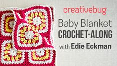 Learn how to make this cheerful baby blanket alongside crochet expert Edie Eckman. In 4 parts. (Take a free trial) (ad)