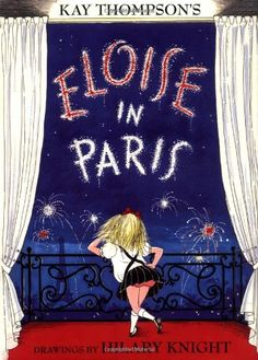 Eloise in Paris by Kay Thompson http://www.amazon.com/dp/0689827040/ref=cm_sw_r_pi_dp_LXFPtb03EJM8FW2W