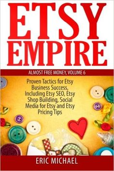 #EtsyEmpire offers a unique combination of the most important #Etsytips for building your Etsy business selling handmade #jewelry and selling #crafts online on Etsy.com. Don't wait for your competitors to catch up. Please order now.  More at: http://amzn.to/2gI16hT