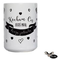Kocham Cię, jesteś moją drugą połówką, kubek ceramiczny 330/450ml