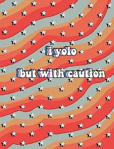 """'VSCO """"i yolo but with caution""""' Poster by mdicintio Painted Bedroom Doors, Closet Doors Painted, Painted Doors, Bedroom Wall Collage, Photo Wall Collage, Picture Wall, Wall Art, Cute Canvas Paintings, Diy Canvas Art"""