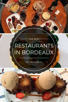 Our local's take on the best restaurants in Bordeaux.