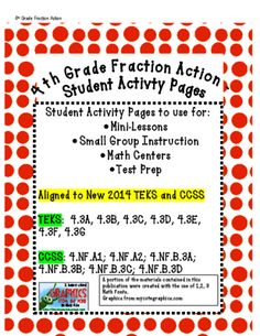 4th Grade Fraction Action Student Activity Pages - Aligned to STAAR and CCSS from Eileen Jarman on TeachersNotebook.com -  (21 pages)  - 4th Grade Fraction Action Student Activity Pages - Aligned to STAAR and CCSS- Use for mini-lessons, guided math, centers, or test prep.