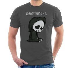Nobody Hugs Me Death Men's T-Shirt