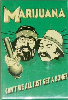 Cheech And Chong Cant We All Magnet ☮ ☮ Hippie Style ☮ ☮ Dave's Not Here Man, Reefer Madness, Happy 420, Cheech And Chong, Puff And Pass, Up In Smoke, Best Bud, Cannabis, Marijuana Art