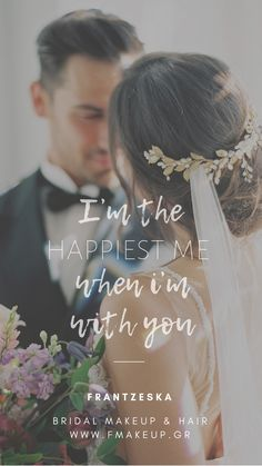 Im the happiest me when Im with you Scrunched Hair, Bridal Makeup, I Am Happy, Most Beautiful, Groom, Hairstyle, Bride, Greek Islands, Artist